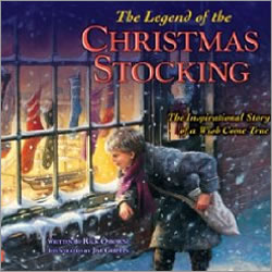 The Legend of the Christmas Stocking: An Inspirational Story of a Wish Come True The Legend of the Christmas Stocking: An Inspirational Story of a Wish Come True